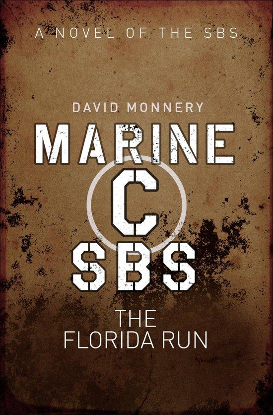Marine C SBS: The Florida Run
