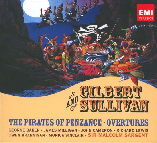 Gilbert & Sullivan: The Pirates of Penzance; Overtures