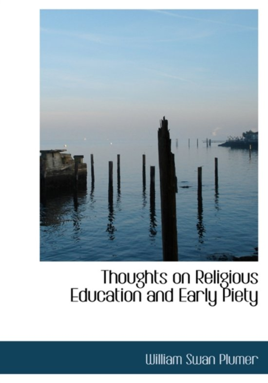 Thoughts on Religious Education and Early Piety
