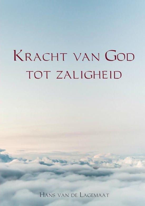 Kracht van God tot zaligheid - Hans van de Lagemaat pdf epub