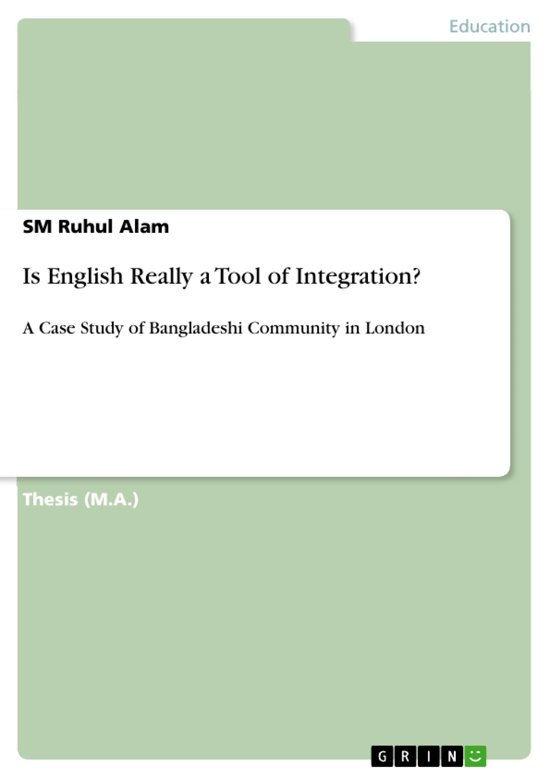 Is English Really a Tool of Integration?