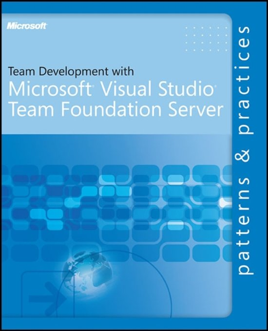 Team Development with Visual Studio Team Foundation Server