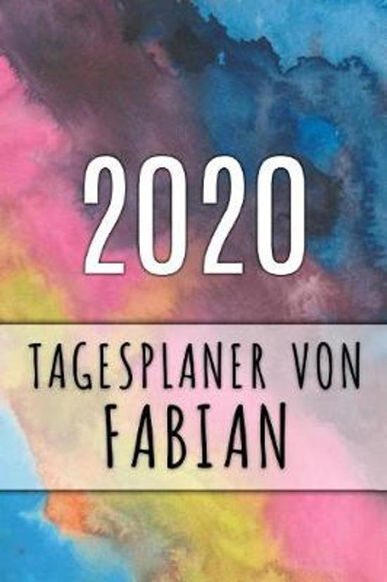2020 Tagesplaner von Fabian: Personalisierter Kalender f�r 2020 mit deinem Vornamen