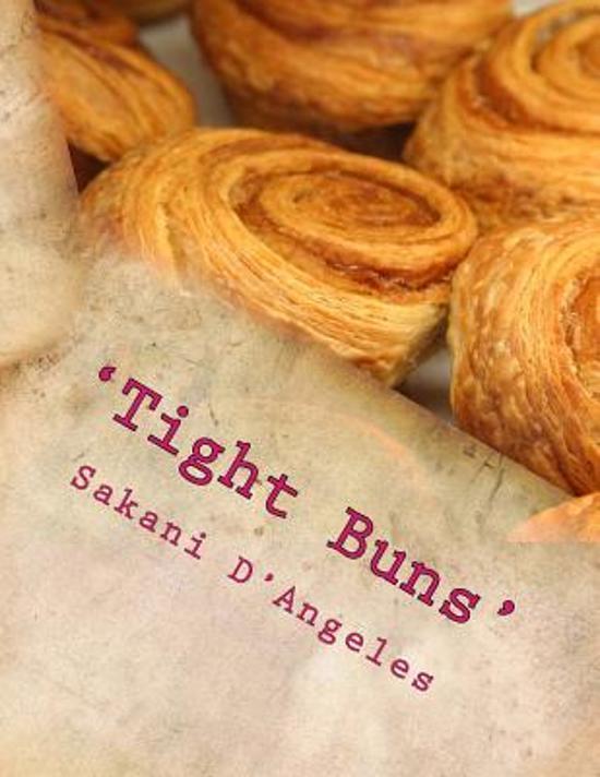 'tight Buns'