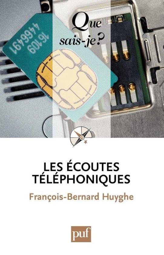 Boek cover Les écoutes téléphoniques van François-Bernard Huyghe (Onbekend)