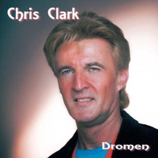 CHRIS CLARK - Dromen