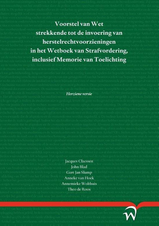 Boek cover Voorstel van Wet strekkende tot de invoering van herstelrechtvoorzieningen in het Wetboek van Strafvordering, inclusief Memorie van Toelichting van  (Paperback)