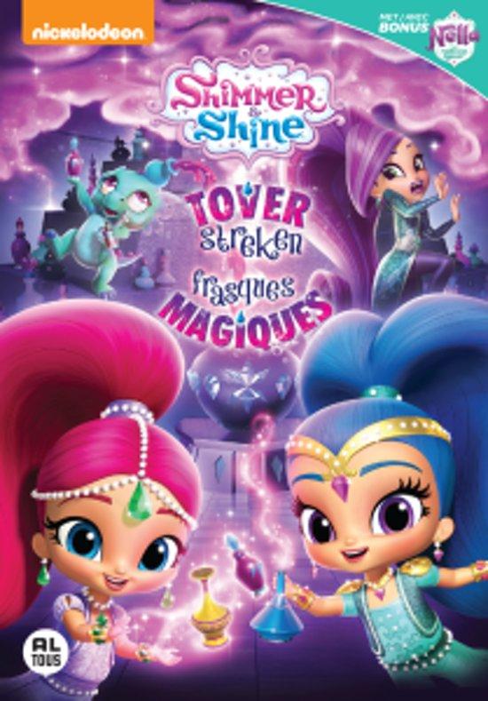 Shimmer & Shine - Volume 6: Tover Streken