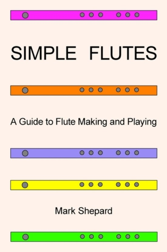 bol com | Simple Flutes | 9780938497189 | Mark Shepard | Boeken