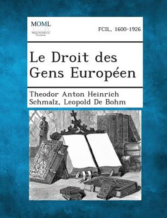 Le Droit Des Gens Europeen