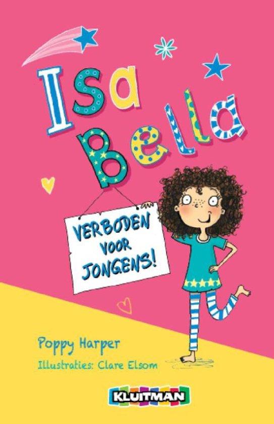 Isa Bella Isa Bella verboden voor jongens