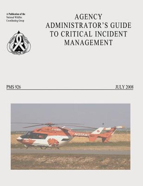 Agency Administrator's Guide to Critical Incident Management