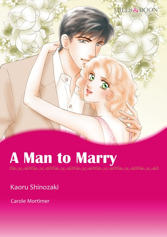A Man to Marry (Mills & Boon Comics)