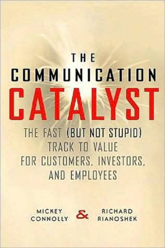 The Communication Catalyst