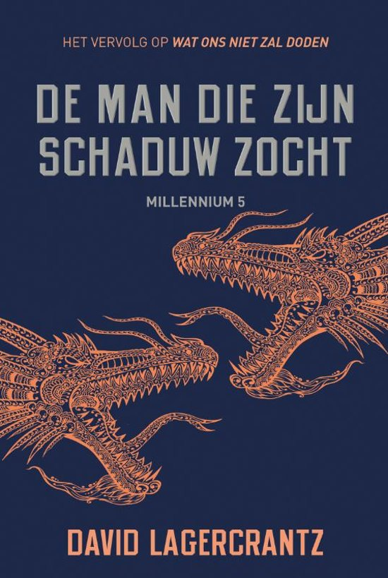Boek cover De man die zijn schaduw zocht - Millennium 5 van David Lagercrantz (Paperback)