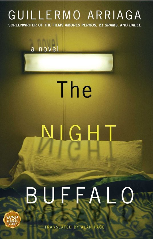 Boek cover The Night Buffalo van Guillermo Arriaga (Onbekend)
