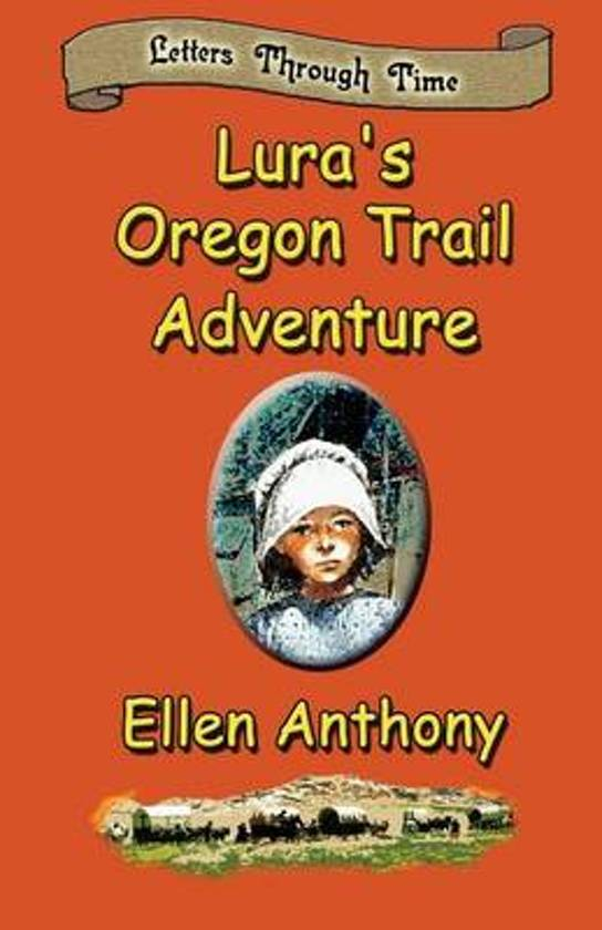 Lura's Oregon Trail Adventure