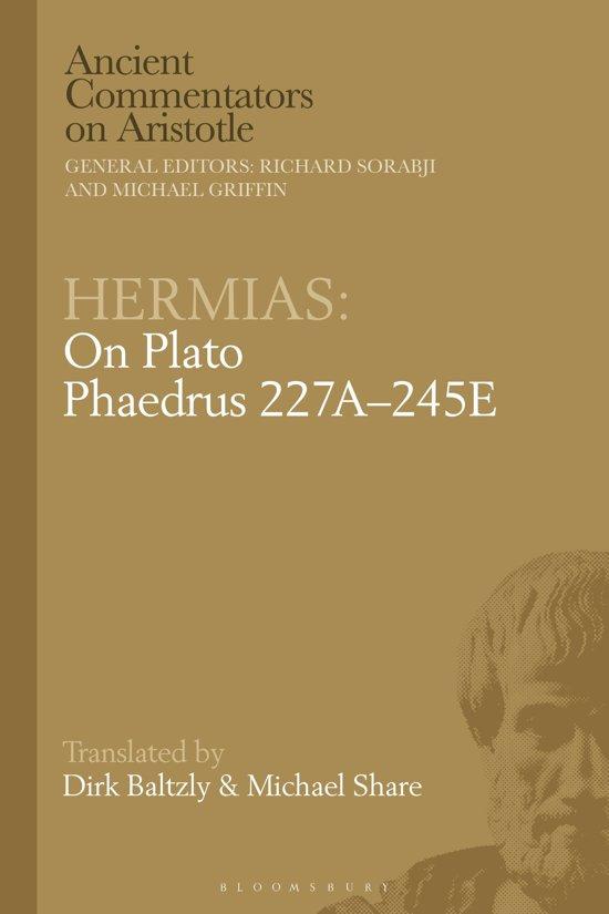 Hermias: On Plato Phaedrus 227A–245E
