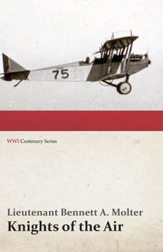 Knights of the Air (Wwi Centenary Series)