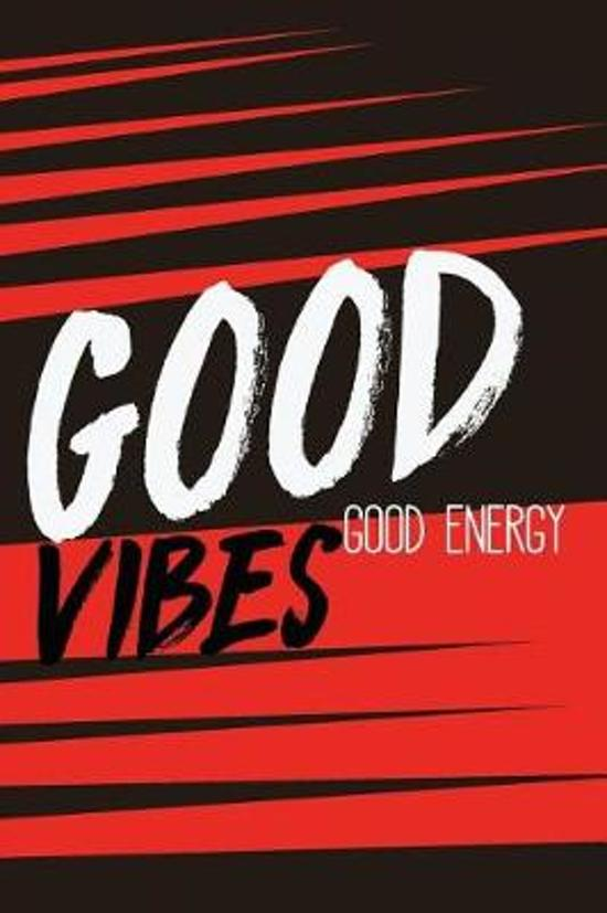 Good Vibes Good Energy