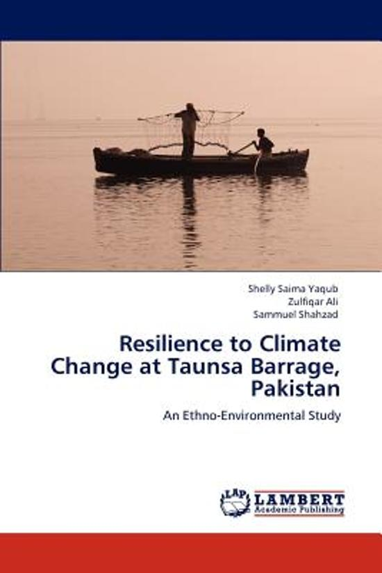 Resilience to Climate Change at Taunsa Barrage, Pakistan