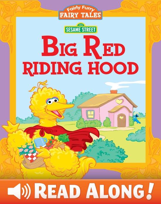 Fairly Furry Fairy Tales: Big Red Riding Hood (Sesame Street Series)