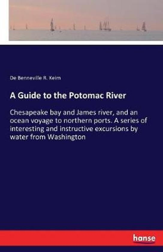 A Guide to the Potomac River