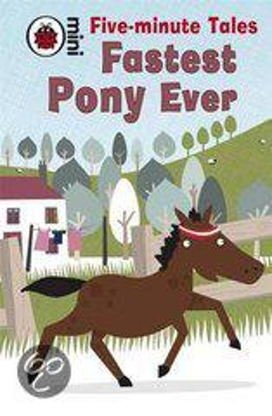 Five-Minute Tales Fastest Pony Ever