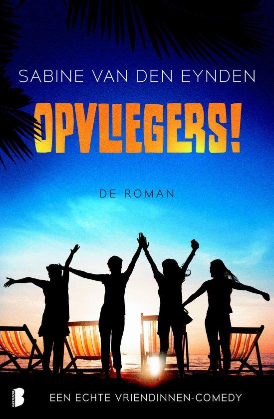 Opvliegers! de roman