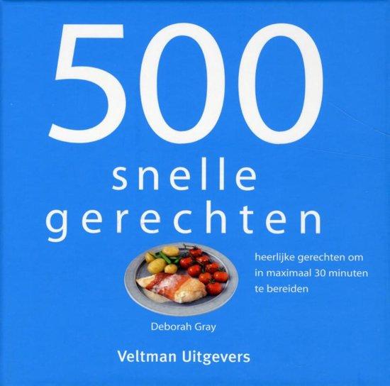 Boek cover 500 snelle gerechten van Deborah Gray (Hardcover)