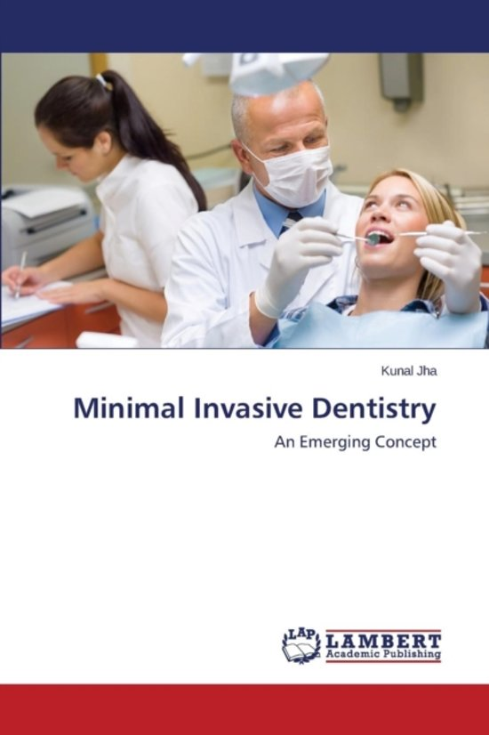 Minimal Invasive Dentistry