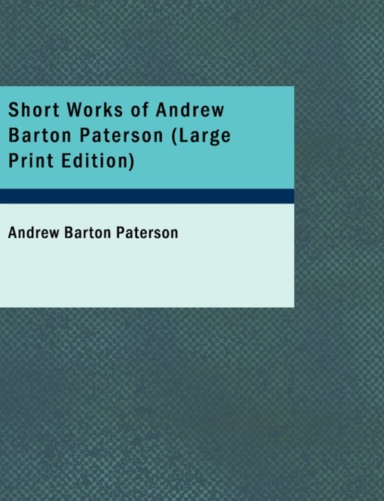 Short Works of Andrew Barton Paterson