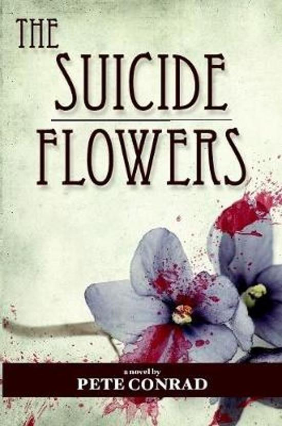 The Suicide Flowers