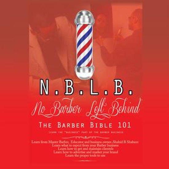 N.B.L.B: No Barber Left Behind