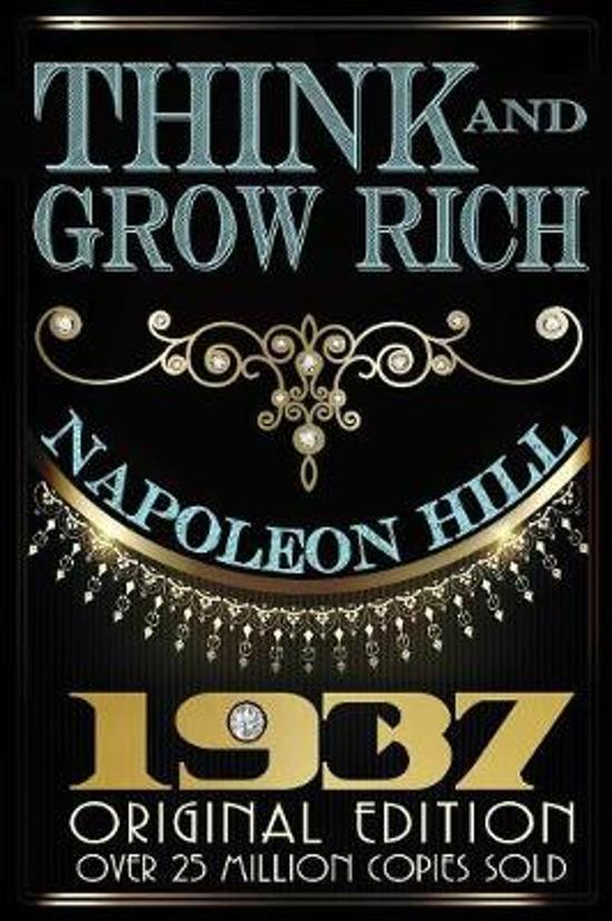 Boek cover Think and Grow Rich - Original Edition van Napoleon Hill (Paperback)