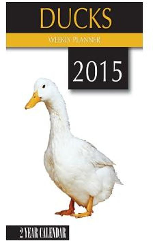 Ducks Weekly Planner 2015
