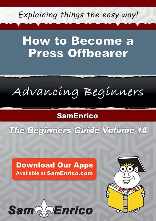 How to Become a Press Offbearer