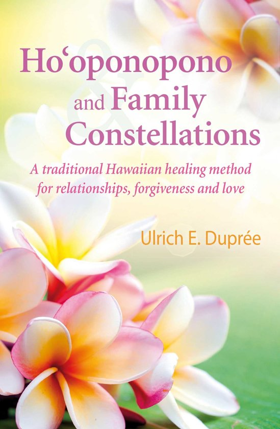 Ho'oponopono and Family Constellations