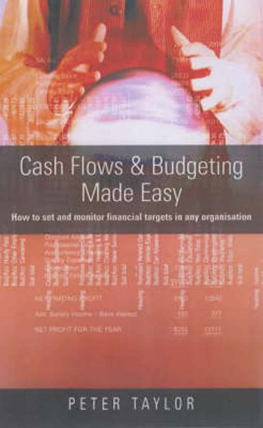Cash Flows and Budgeting Made Easy