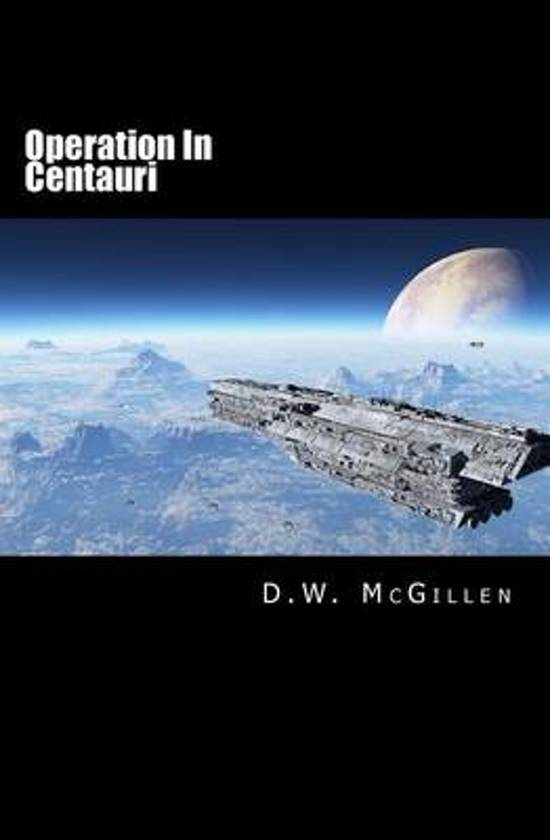 Operation in Centauri