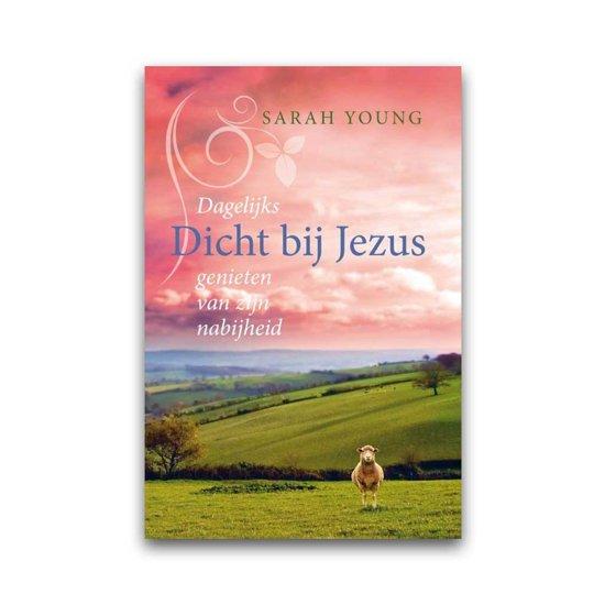 Boek cover Dicht bij Jezus van Sarah Young (Hardcover)