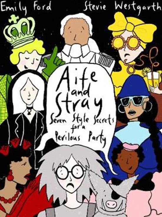 Aife and Stray