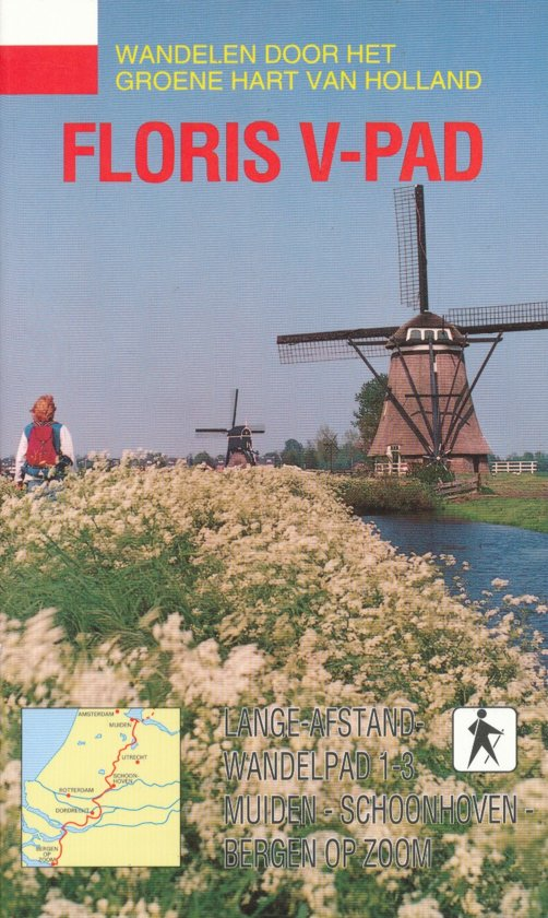 Graaf Floris V-pad - LAW 1-3: Muiden-Schoonhoven-Bergen op Zoom