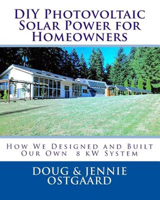 DIY Photovoltaic Solar Power for Homeowners