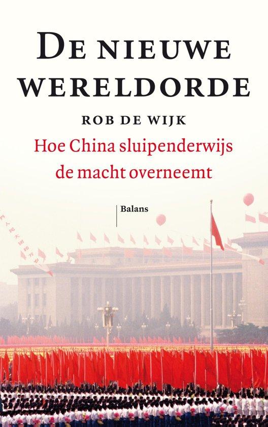 Boek cover De nieuwe wereldorde van Rob de Wijk (Onbekend)