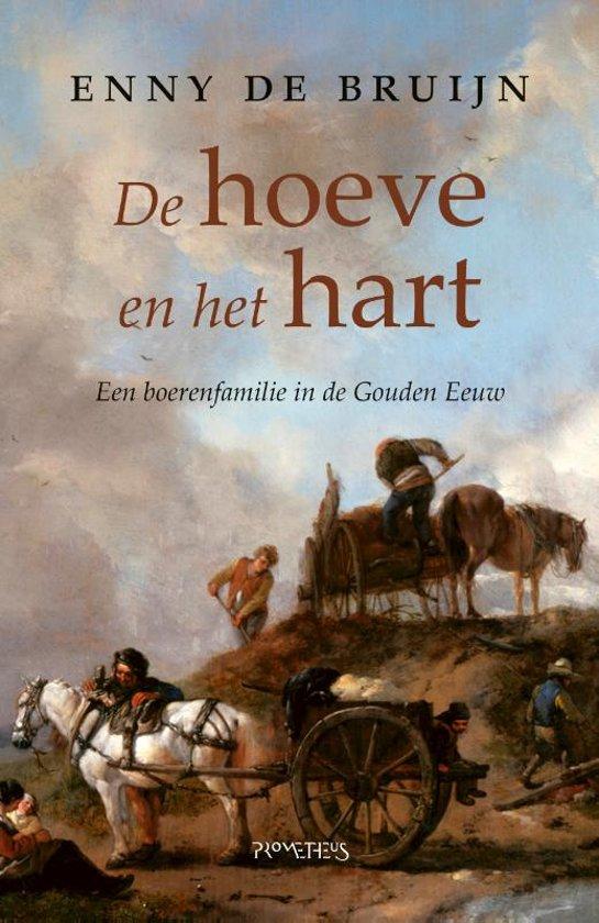 Boek cover De hoeve en het hart van Enny de Bruijn (Paperback)