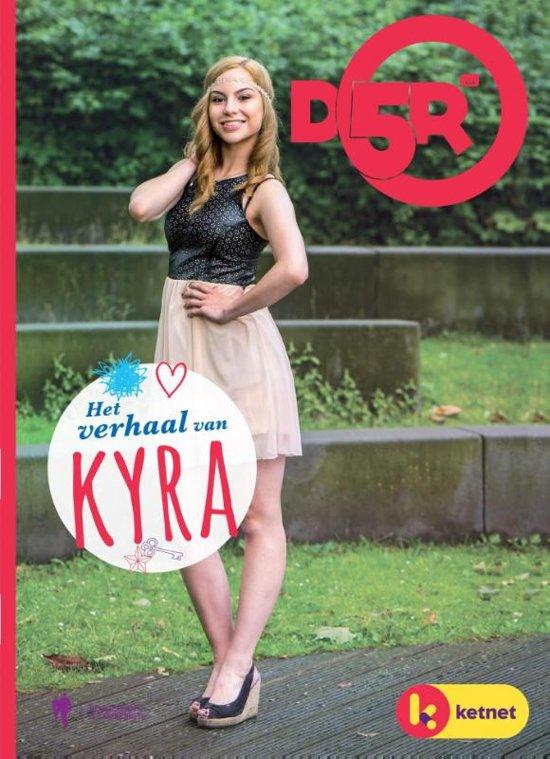 D5R - Het verhaal van Kyra