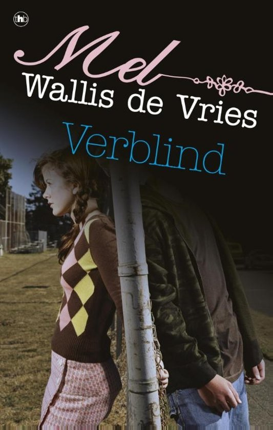 Boek cover Verblind van Mel Wallis de Vries (Onbekend)