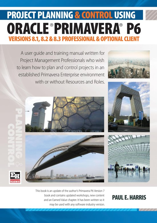 bol com project planning control using primavera p6 oracle rh bol com Primavera P6 Certification Oracle Primavera P6 Icon