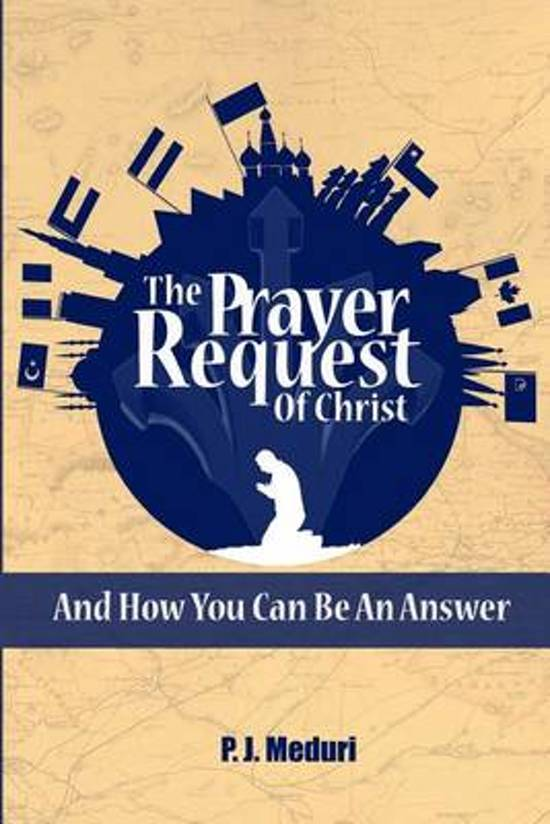 The Prayer Request of Christ